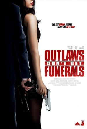 Outlaws Dont Get Funerals (2019)